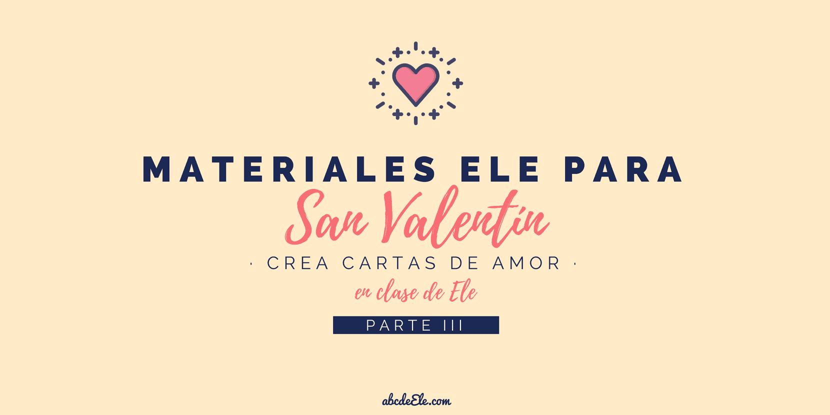 💘 Materiales ELE para el día de San Valentín (III): Cartas de amor ...